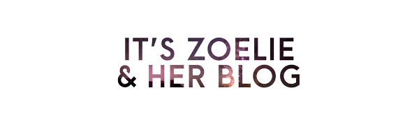 It's Zoelie & Her Blog